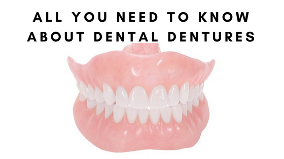 All you need to know about dental dentures