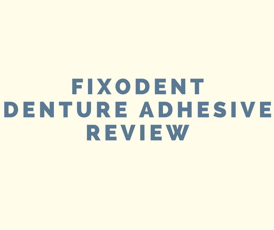 Fixodent Denture Adhesive Review