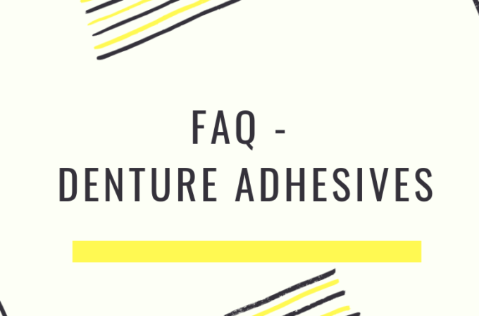 FAQ regarding denture adhesives
